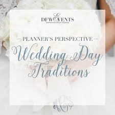 wedding day planner planner s perspective wedding day traditions dfw events