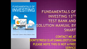 fundamentals of investing 13th by smart test bank and solution