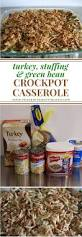 turkey stuffing and green bean casserole crockpot recipe
