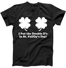 where do you put a st i put the double d s in st paddy s day funny st patrick s day t