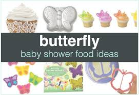 butterfly baby shower food ideas shower that baby