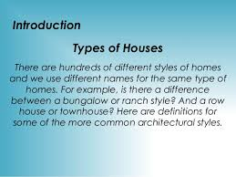Different Styles Of Homes Type Of Houses