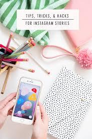 tips tricks and hacks for instagram stories sugar u0026 cloth
