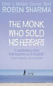 the monk who sold his ferrary the monk who sold his paperback sharma robin s