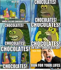 Chocolate Meme - chocolate guy goes crazy by dmackie363 meme center