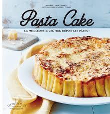 collection marabout cuisine pasta cake par christelle huet gomez aux éditions marabout a vos