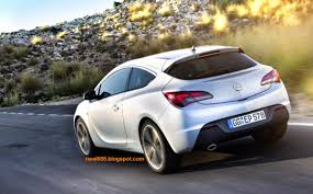 riwal888 blog new opel astra gtc powerful whisper diesel for