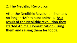 the neolithic revolution study guide ppt download
