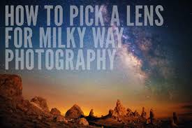 Best Lens For Landscape by How To Pick A Lens For Milky Way Photography U2013 Lonely Speck