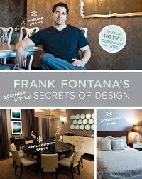 Home Design Books Amazon Frank Fontana U0027s Dirty Little Secrets Of Design Frank Fontana