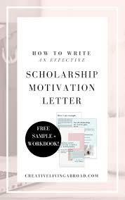 how to write an effective scholarship motivation letter u2014 creative