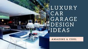 luxurious car garages design ideas youtube