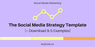 social media strategy template download keyhole