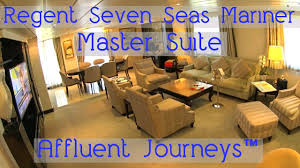 regent seven seas mariner master suite tour youtube