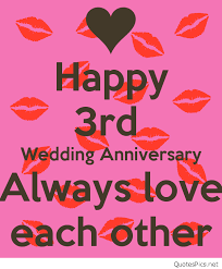 3rd wedding anniversary happy 3rd anniversary wishes cards wallpapers hd
