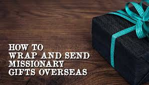 how to send gifts overseas mormon hub