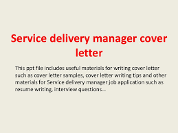 servicedeliverymanagercoverletter 140228094517 phpapp02 thumbnail 4 jpg cb u003d1393580738