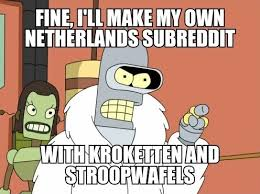 Shut Down Everything Meme - after rnetherlands got shut down and the community moved to