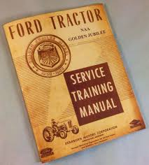 ford naa golden jubilee tractor service shop repair manual engine