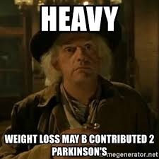 Doc Brown Meme - heavy weight loss may b contributed 2 parkinson s doc brown meme