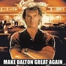 Roadhouse Meme - roadhouse dalton meme generator