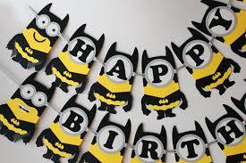 batman birthday party ideas batman minion birthday banner batman birthday party