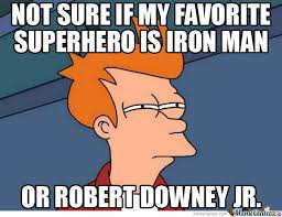 Iron Man Meme - ironman memes best collection of funny ironman pictures