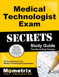 medical technologist exam secrets study guide mt test review for
