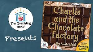 charlie and the chocolate factory novel study youtube