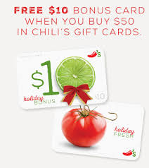 chili gift card chili s gift cards buy 50 get a 10 gift card free