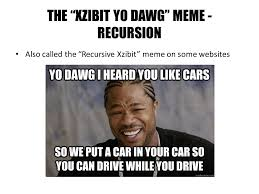 Xzibit Meme - elena lathrop sociology b a university of california los