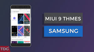 samsung galaxy core 2 live themes how to get miui 9 themes on samsung galaxy devices