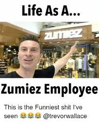 Employee Meme - 25 best memes about zumiez zumiez memes