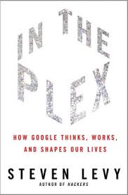 Barnes And Noble Hiring Process In The Plex How Google Thinks Works And Shapes Our Lives By