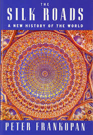 buy the silk roads a new history of the world book online at low