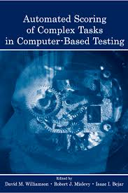 automated scoring of complex tasks in computer based testing pdf
