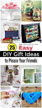 25 smart and easy diy gift ideas to your friends diy crafts
