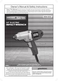 chicago electric impact driver 45252 user guide manualsonline com