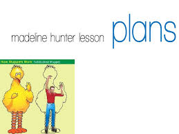 madeline hunter lesson plans