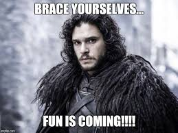 Winter Is Coming Meme Maker - jon snow meme generator imgflip