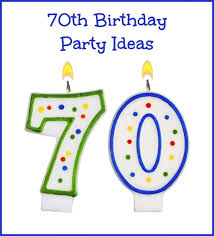 70th birthday party ideas 70th birthday party ideas thriftyfun