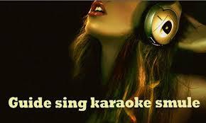 sing karaoke apk guide sing karaoke apk free entertainment app