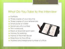 Take Resume To Interview Job Interview U0026 Dress For Success How To Interview And Dress For