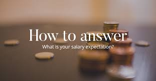 how to answer what is your salary expectation cv library