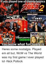 Pro Wrestling Memes - 25 best memes about wcw wrestling world wrestling