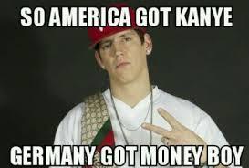 Money Boy Meme - german kanye