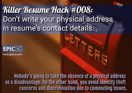 writing a killer resume killer resume hacks killer resume hack 008 don t write your physical address in resume s contact
