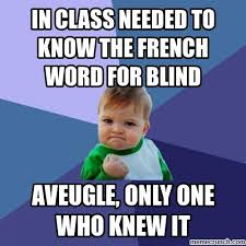 class needed to know the french word for blind