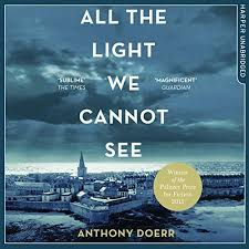 all the light we cannot see audiobook all the light we cannot see audiobook anthony doerr audible com au