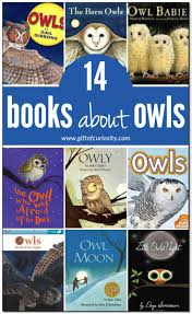 books about owls for kids gift of curiosity
